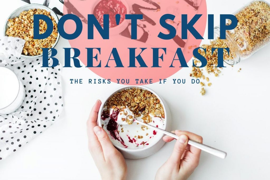 The Consequences Of Skipping Breakfast All The Time