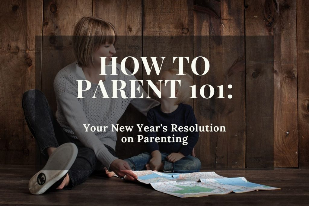 2020 Parenting Resolutions You Can Keep